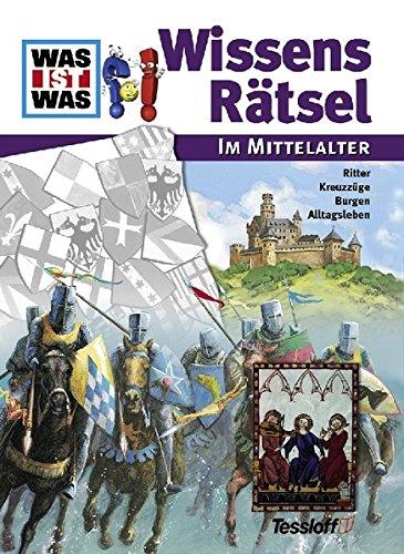 9783788613228: WAS IST WAS Wissensr�tsel: Im Mittelalter