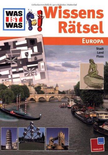 9783788613372: WissensR�tsel Europa. Stadt Land Fluss