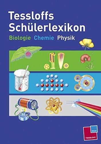 9783788614669: Tessloffs Schülerlexikon Biologie, Chemie, Physik
