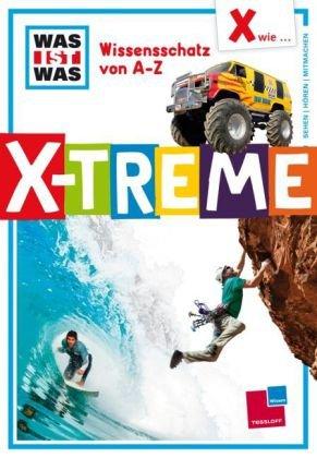 X wie X-treme - Rainer Crummenerl
