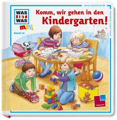 9783788619107: Komm, wir gehen in den Kindergarten!