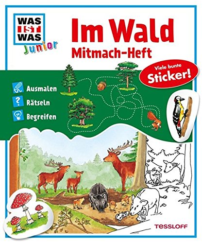 WAS IST WAS junior Mitmach-Heft Im Wald