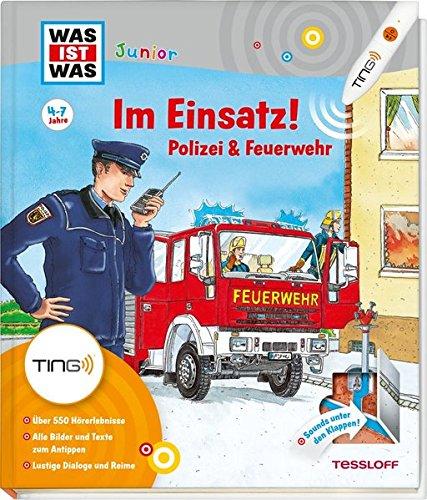 Im Einsatz! Polizei & Feuerwehr. Ting-Edition was