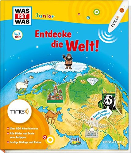 9783788620134: Ting. Was ist was Junior: Entdecke die Welt! Kinderbuch ab 4 Jahren mit dem Ting-H�rstift zu lesen: Kontinente, L�nder, Kulturen