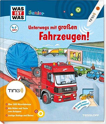 Unterwegs mit großen Fahrzeugen! Ting-Edition was ist: Stefanie Steinhorst; Tatjana