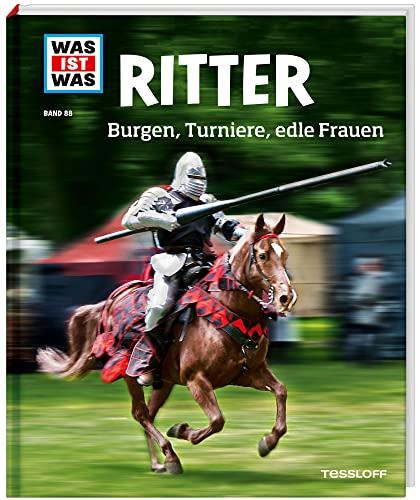 9783788620561: Was ist was Bd. 088: Ritter. Burgen, Turniere, edle Frauen