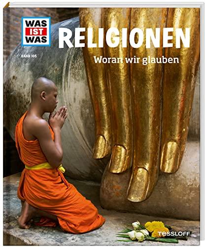 9783788620615: Was ist Was Religionen. Woran wir glauben