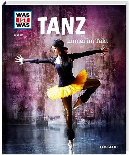 9783788620929: Was ist was Bd. 137: Tanz. Immer im Takt