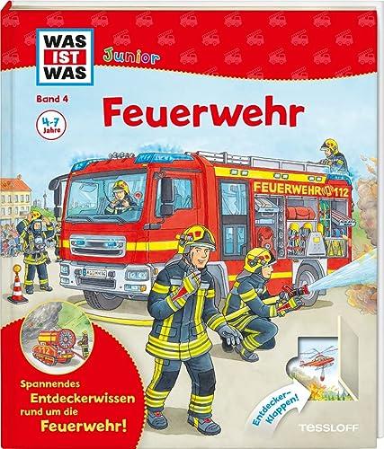 9783788622060: WAS IST WAS Junior Band 4. Feuerwehr: Welche Aufgaben hat die Feuerwehr? Wie verhält man sich bei einem Brand? (WAS IST WAS junior Sachbuchreihe)