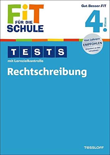 9783788625948: Fit für die Schule: Tests mit Lernzielkontrolle. Rechtschreibung 4. Klasse