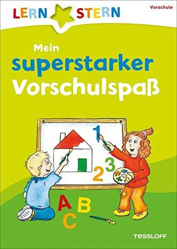 9783788626662: Lernstern: Mein superstarker Vorschulspaß. Formen, Gegensätze, Zahlen, Buchstaben