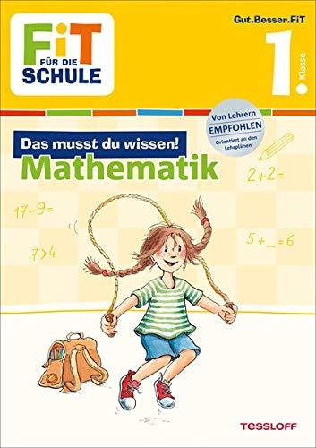 Fit für die Schule: Das musst du wissen! Mathematik 1. Klasse: Kirstin Gramowski