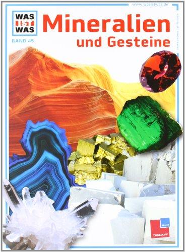 9783788628505: Was ist was?, Bd.45, Mineralien und Gesteine