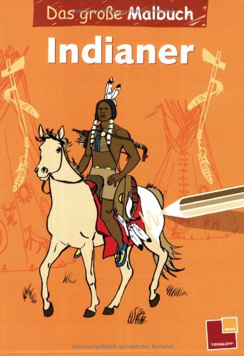 9783788630898: Das große Malbuch - Indianer