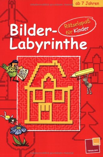 Bilder Labyrinthe , Rätselspass für Kinder ab 7Jahren