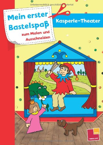 9783788634612: Mein erster Bastelspaß zum Malen und Ausschneiden: Kasperle-Theater