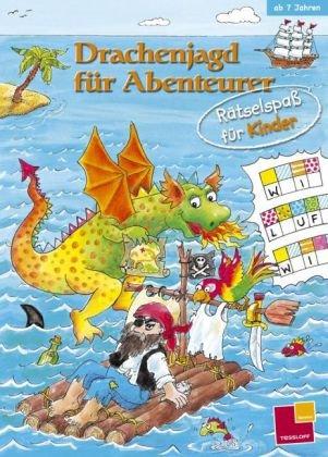 Rätselspaß für Kinder. Drachenjagd für Abenteurer - Irene Sarre