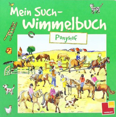 Mein Such-Wimmelbuch. Ponyhof