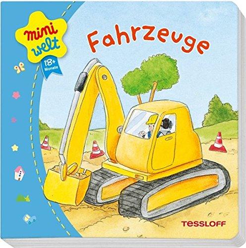 9783788636494: Miniwelt: Erstes Bilderbuch. Fahrzeuge: Ab 18 Monate