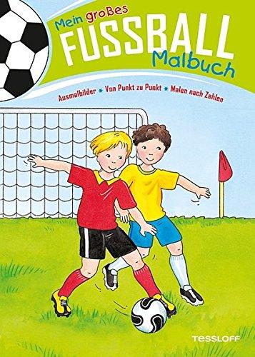 9783788637316: Mein großes Fußball-Malbuch. Ausmalbilder - Von Punkt zu Punkt - Malen nach Zahlen