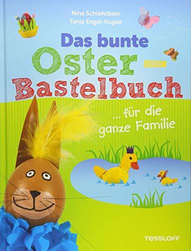 9783788637620: Das bunte Oster-Bastelbuch ... f�r die ganze Familie
