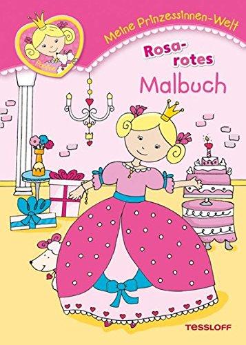 9783788637903: Meine Prinzessinnen-Welt: Rosarotes Malbuch