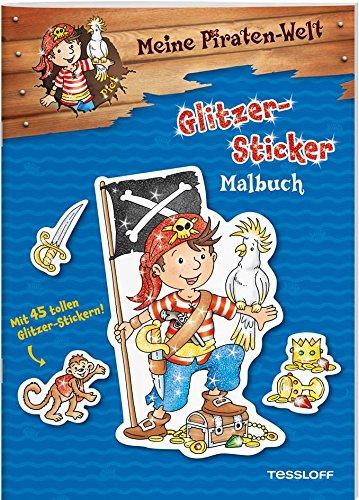 Meine Piraten-Welt: Glitzer-Sticker-Malbuch.: COMABI DISTRIBUTION GMBH