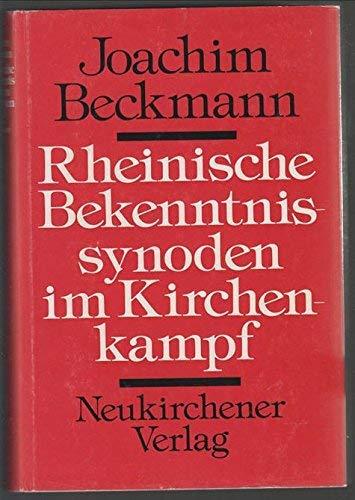9783788704384: Rheinische Bekenntnissynoden im Kirchenkampf: E. Dokumentation aus d. Jahren 1933-1945
