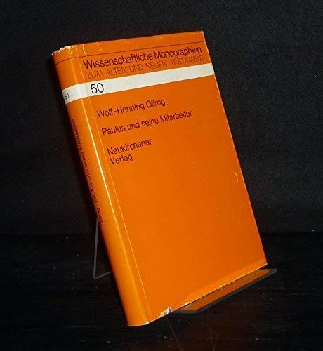 9783788705480: Paulus und seine Mitarbeiter: Unters. zu Theorie u. Praxis d. paulin. Mission (Wissenschaftliche Monographien zum Alten und Neuen Testament) (German Edition)