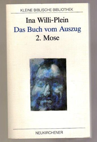 9783788712655: Das Buch vom Auszug. 2. Mose (Livre en allemand)