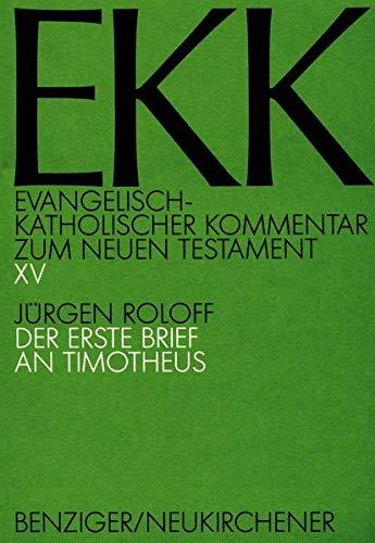 Der erste Brief an Timotheus, EKK XV: Jürgen Roloff