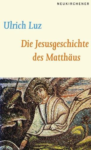 9783788714451: Die Jesusgeschichte des Matthäus (German Edition)