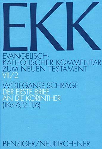 Der 1. Brief an die Korinther, EKK VII/2: Wolfgang Schrage