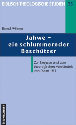 Jahwe: Ein schlummernder Beschutzer? : zur Exegese: Willmes, Bernd