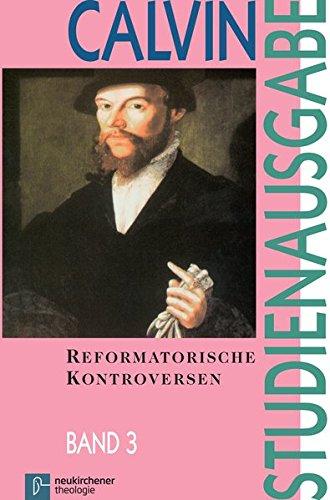 9783788716981: Calvin Studienausgabe: Reformatorische Kontroversen: Bd. 3.