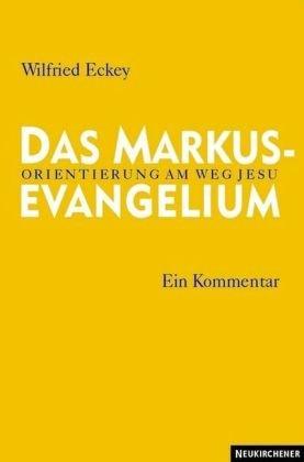 9783788717032: Das Markusevangelium