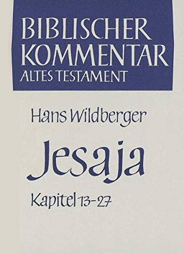 Jesaja. Kapitel 13 - 27: Hans Wildberger