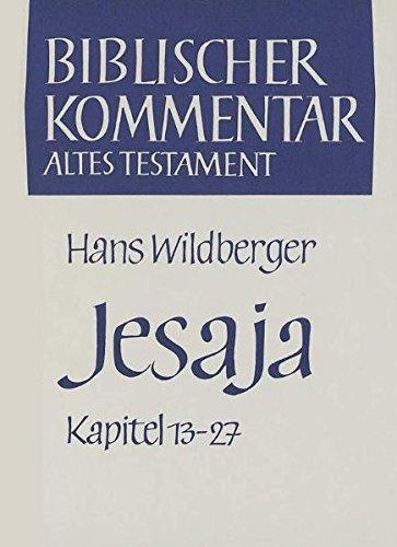 Jesaja. Kapitel 13 - 27: Hans Wildberger