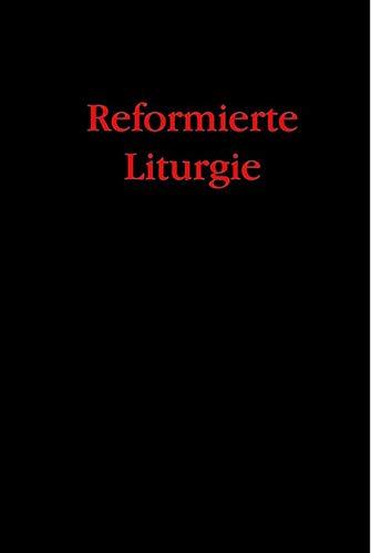 Reformierte Liturgie: Peter Bukowski