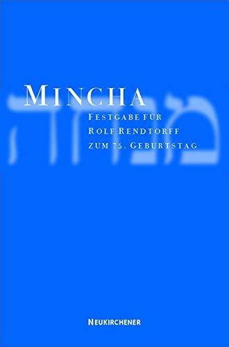 9783788718091: Mincha: Festgabe für Rolf Rendtorff zum 75. Geburtstag