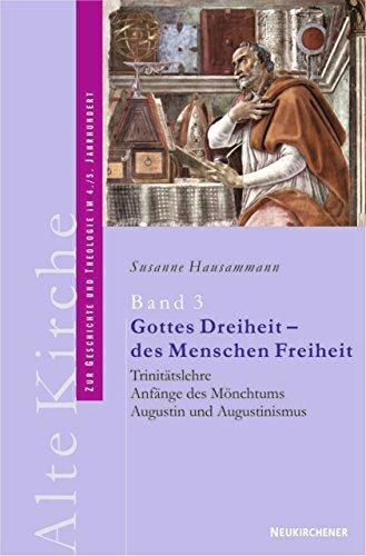 9783788719227: Alte Kirche 3. Gottes Dreiheit - des Menschen Freiheit.