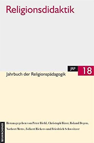 9783788719302: Jahrbuch der Religionspädagogik (JRP): Jahrbuch der Religionspädagogik 18. ( JRP). Religionsdidaktik: BD 18