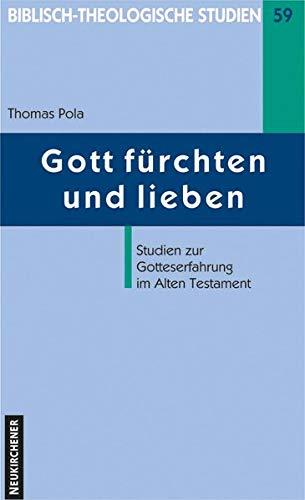 Gott f?rchten und lieben: Pola, Thomas