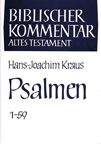 Psalmen 1 - 150: Hans-Joachim Kraus