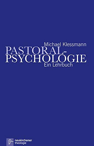 Pastoral - Psychologie: Michael Klessmann
