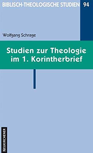9783788722340: Studien zur Theologie im 1. Korintherbrief