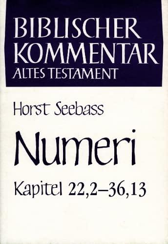Numeri (Kapitel 22,2-36,13): Horst Seebass