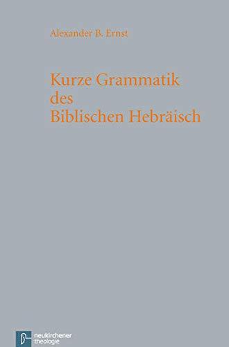 9783788723217: Kurze Grammatik des Biblischen Hebr�isch