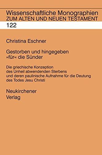 """Gestorben und hingegeben """"für"""" die Sünder: Christina Eschner"""