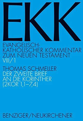 9783788724344: Der Zweite Brief an Die Korinther (2 Kor 1,1-7,4) (Evangelisch-Katholischer Kommentar Zum Neuen Testament) (German Edition)